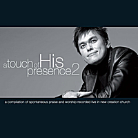 Joseph Prince | A Touch of His Presence 2