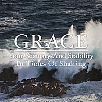 Joseph Prince | Grace: Your Security and Stability in Times of Shaking