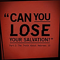 Joseph Prince | Can You Lose Your Salvation? (Part 2: The Truth About Hebrews 10)