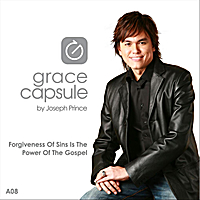 Joseph Prince | Grace Capsule: A08 Forgiveness of Sins Is the Power of the Gospel