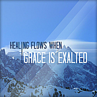 Joseph Prince | Healing Flows When Grace Is Exalted