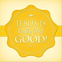 Joseph Prince | Jesus Is Really That Good!