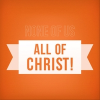 Joseph Prince | None of Us, All of Christ!