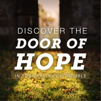 Joseph Prince | Discover the Door of Hope in Your Valley of Trouble