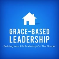Joseph Prince | Grace-Based Leadership: Building Your Life & Ministry On the Gospel