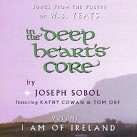 Joseph Sobol | In the Deep Heart's Core, Vol. 1: I Am of Ireland