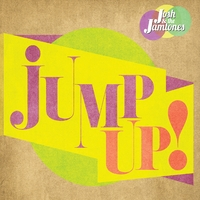 Josh And The Jamtones | Jump Up!