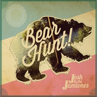 Josh And The Jamtones | Bear Hunt!