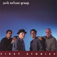 Josh Nelson Group | First Stories