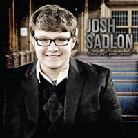 Josh Sadlon | Love All You Need