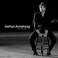 Joshua Armstrong | Starting Over (Instrumentals)