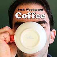 Josh Woodward | Coffee