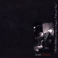 Josiah Altschuler | Murder Ballads and Love Songs for Cello and Voice