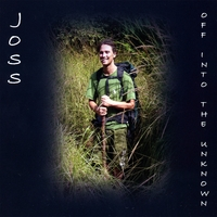 Joss | Off Into The Unknown
