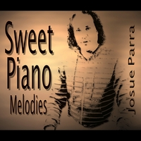 Josue Parra | Sweet Piano Melodies