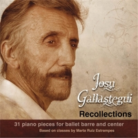 Josu Gallastegui | Recollections: 31 Piano Pieces for Ballet Barre and Center