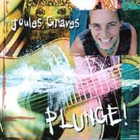 Joules Graves | Plunge!