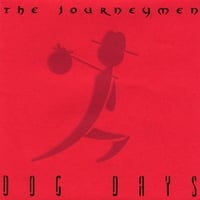The Journeymen | Dog Days