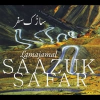 Various Artists | Lamajamal Saazuk Safar: A Musical Journey to the Valley of Kashmir