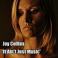 Joy Collins | It Ain't Just Music