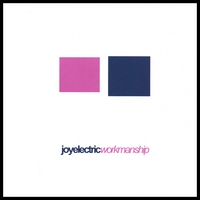 Joy Electric | Workmanship