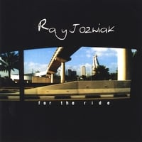 Ray Jozwiak | For The Ride