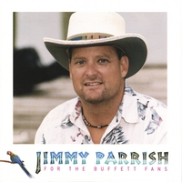 Jimmy Parrish | For the Buffett Fans