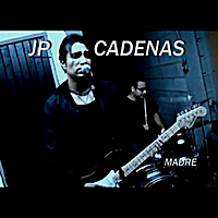 Jp Cadenas | Madre (Remastered)