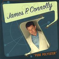 James P. Connolly | Pure Polyester