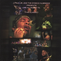 J Paul Jr & the Zydeco Nubreeds | The Classic - CD