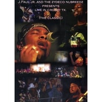 "J Paul Jr & the Zydeco Nubreeds | DVD-""The Classic"""