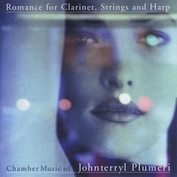 Johnterryl Plumeri | Romance for Clarinet, Strings and Harp