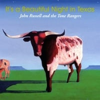 John Russell And The Tone Rangers | It's A Beautiful Night In Texas