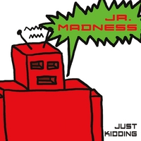 Jr. Madness | Just Kidding