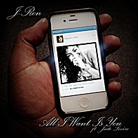 J-Ron | All I Want Is You