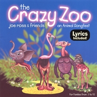 Joe Ross | The Crazy Zoo: an Animal Songfest