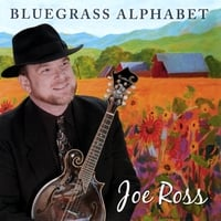 Joe Ross | Bluegrass Alphabet