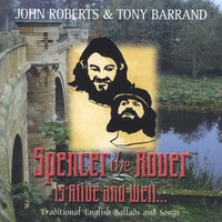 John Roberts & Tony Barrand | Spencer The Rover is Alive and Well