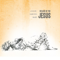 Jeremy Sanoski Band | Because of You Jesus