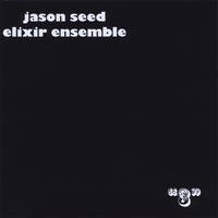 Jason Seed Elixir Ensemble | 3