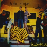 John Shipe | Yellow House