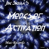 Joe Sierra | Modes of Activation