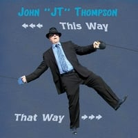 "John ""J T"" Thompson 
