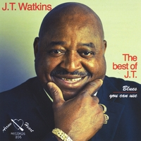 J.T. Watkins | The Best of J.T. Blues: You Can Use