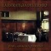 Juan Camacho Quinteto - La estrategia del tiempo