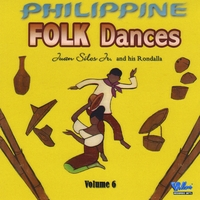 Juan Silos Jr. | Philippine Folk Dances Vol. 6