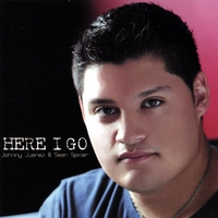 Johnny Juarez & Sean Spicer | Here I Go