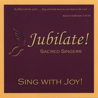 Jubilate Sacred Singers | Sing With Joy!