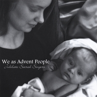 Jubilate Sacred Singers | We as Advent People