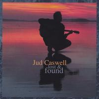 Jud Caswell | Lost & Found
